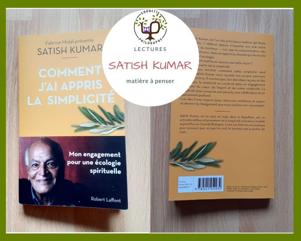 Comment j'ai appris la simplicité, Satish Kumar, éditions Robert Laffont
